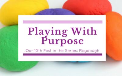 Playing With Purpose: Playdough