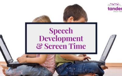 Speech Development & Screen Time