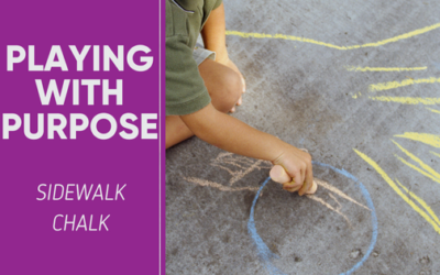 Playing With Purpose: Sidewalk Chalk