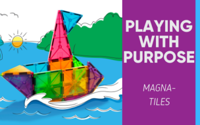 Playing With Purpose: Magna-tiles