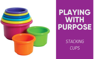 Playing With Purpose: Stacking Cups