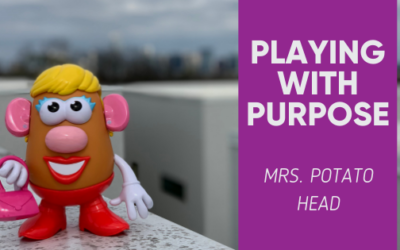 Playing With Purpose: Mrs. Potato Head