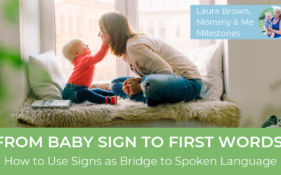 From Baby Sign to First Words: How to Use Signs as a Bridge to Spoken Language